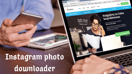 Instagram photo downloader. Instagram pic download, free Instagram photo download, save Instagram pictures, online Instagram photo downloader,