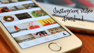 Instagram video download
