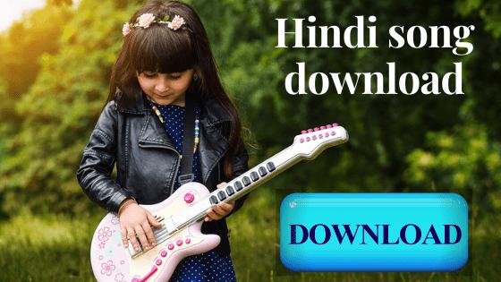 Hindi song download
