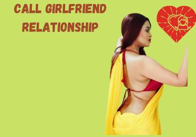 Call girlfriend relationship