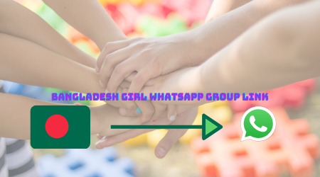Bangladesh girl WhatsApp group link