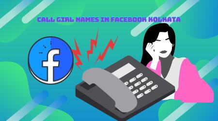 Call girl names in Facebook Kolkata