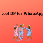 cool DP for WhatsApp