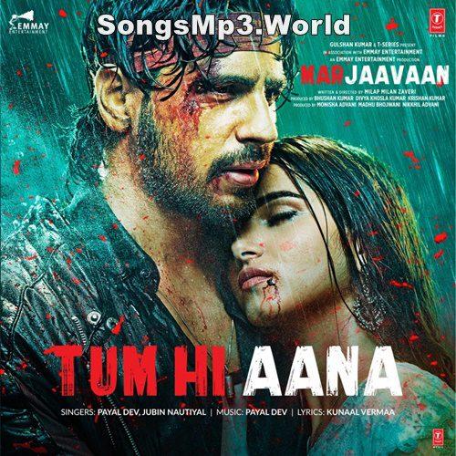Tum hi aana mp3 song download