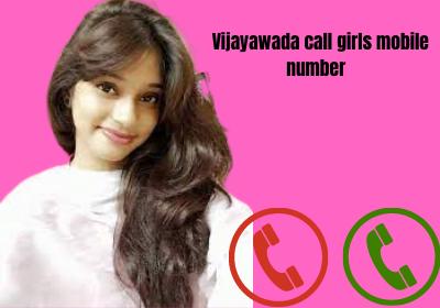 Vijayawada call girls mobile number