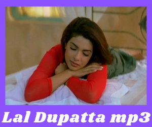 Lal Dupatta MP3 song download